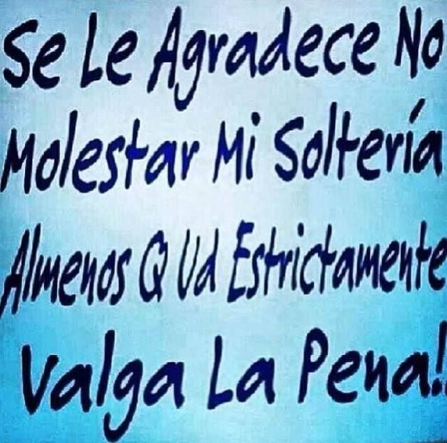 Mujeres Solteras Quotes-123529